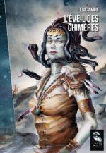 L'Éveil des Chimères par Éric Amon