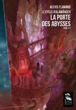 Le Cycle d'Alamänder T1 par Alexis Flamand