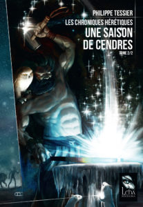 Les Chroniques Hérétiques T2 par Philippe Tessier